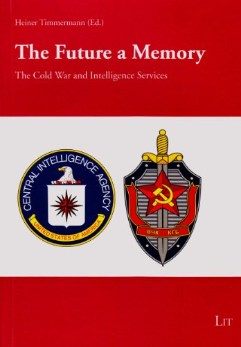 9783643904423: The Future a Memory: The Cold War and Intelligence Services - Aspects (Politics and Modern History / Politik und Moderne Geschichte)