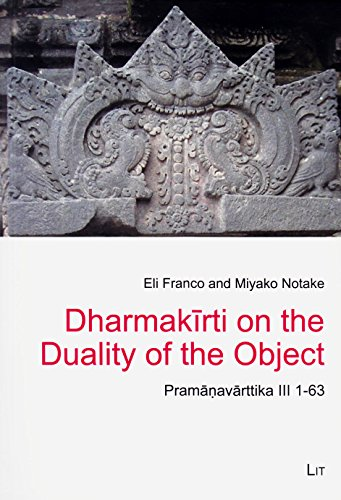 Dharmakirti on the Duality of the Object: Franco, Eli, Notake,