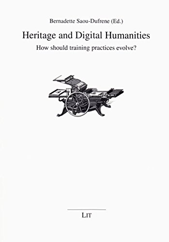 9783643904874: Heritage and Digital Humanities: How should training practices evolve? (Kommunikationswissenschaft)