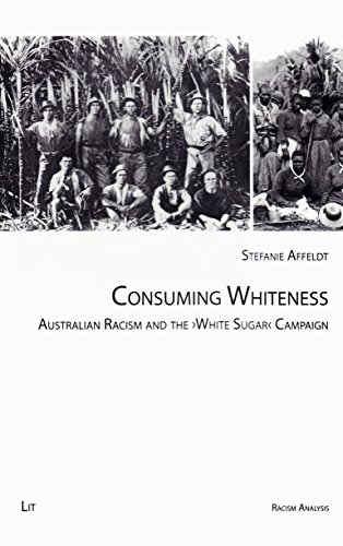 9783643905697: Consuming Whiteness: Australian Racism and the