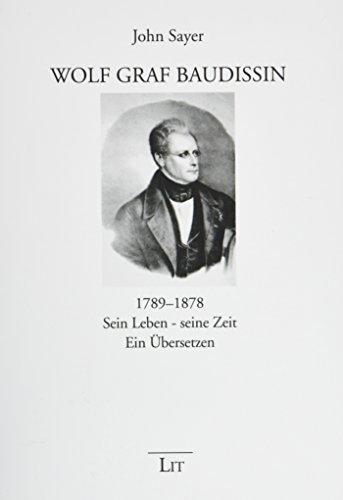 9783643906472: Wolf Graf Baudissin (1789-1878): Sein Leben - seine Zeit. Ein �bersetzen