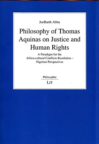 Philosophy of Thomas Aquinas on Justice and: Joe Barth Abba