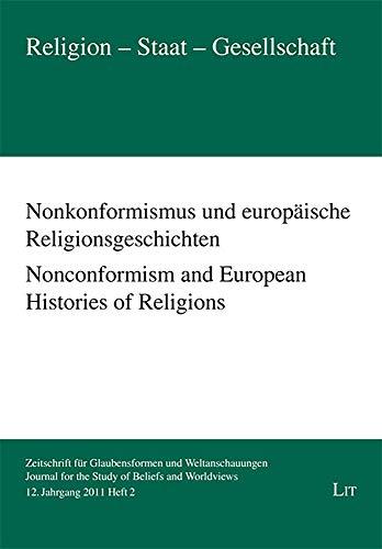 Nonconformism and European Histories of Religions (Religion: Gerhard Besier (Editor),