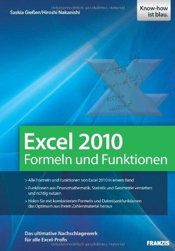 9783645600651: Excel 2010 Formeln und Funktionen: Das ultimative Nachschlagewek für alle Excel-Profis