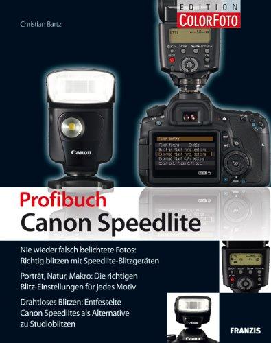 9783645601177: Blitzfotografie mit Canon Speedlite