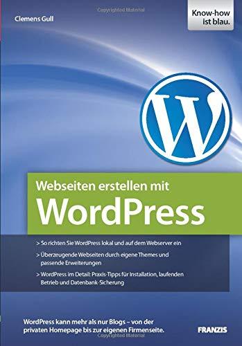 9783645601528: Webseiten erstellen mit WordPress (German Edition)