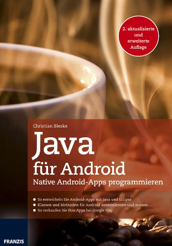 9783645602549: Java für Android: Native Android-Apps programmieren