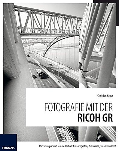 9783645602990: Fotografie mit der RICOH GR