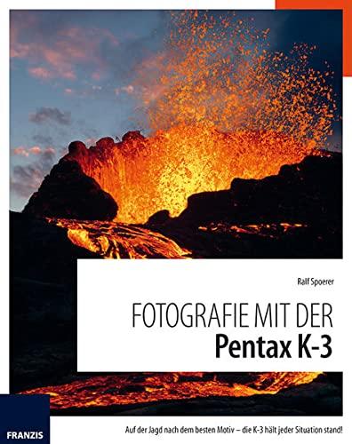9783645603201: Fotografie mit der PENTAX K3