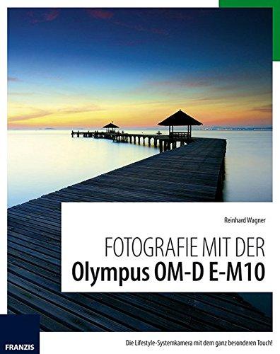 9783645603591: Fotografie mit der Olympus OM-D E-M10
