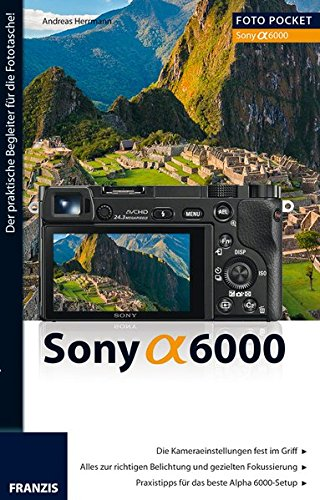9783645603607: Foto Pocket Sony Alpha 6000