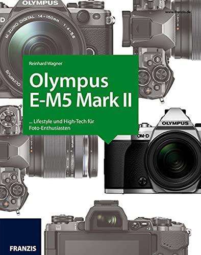 9783645604031: Kamerabuch Olympus OM-D E-M5 Mark II