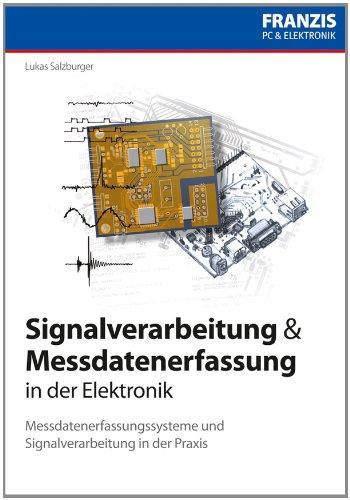 Signalverarbeitung und Messdatenerfassung in der Elektronik: Lukas Salzburger