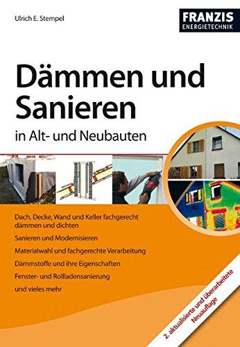9783645650830: Dämmen und Sanieren in Alt- und Neubauten
