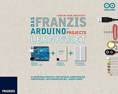 """9783645651851: Das Franzis Arduino Projects Lernpaket: 25 Selbstbau-Projekte von Physical Computing bis Codeschloss von Kaminfeuer bis """"Knight Rider"""""""