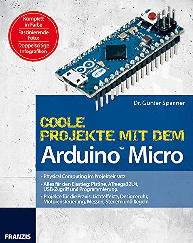 9783645652292: Coole Projekte mit dem Arduino Micro (PC & Elektronik)