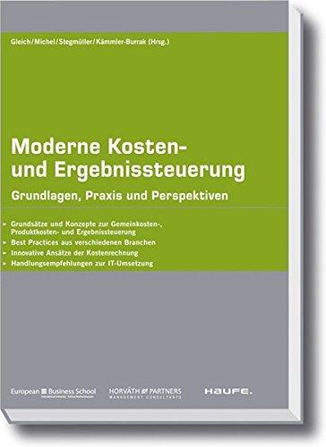 Moderne Kosten-und Ergebnissteuerung: Ronald Gleich