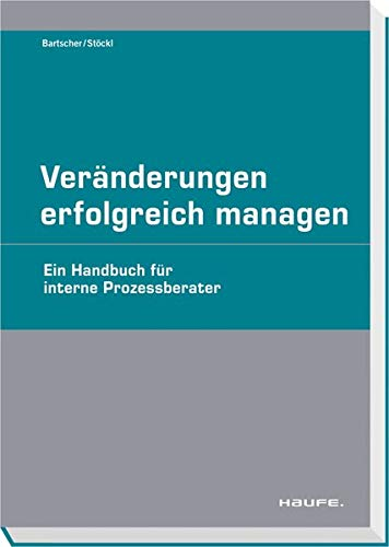 Veränderungen erfolgreich managen - Haufe Lexware GmbH