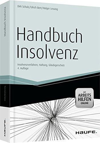 9783648012765: Handbuch Insolvenz - mit Arbeitshilfen online: Insolvenzverfahren, Haftung, Gläubigerschutz
