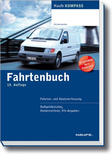 9783648013700: Fahrtenbuch: Fahrten - und Kostenerfassung, Bu�geldkatalog. Kostenrechner, Kfz-Angaben
