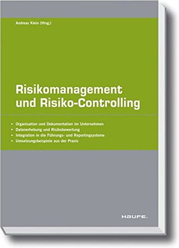 Risikomanagement und Risiko-Controlling: Andreas Klein