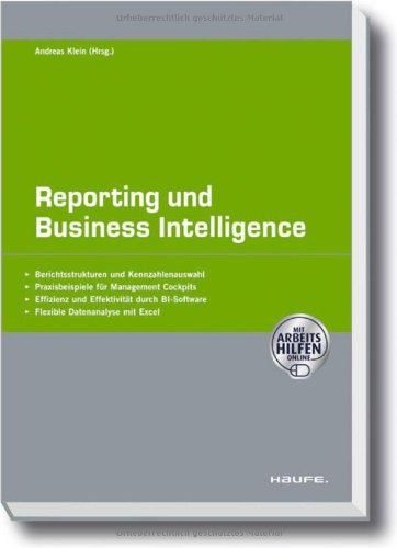 Reporting und Business Intelligence [Gebundene Ausgabe] von: Andreas Klein (Autor)