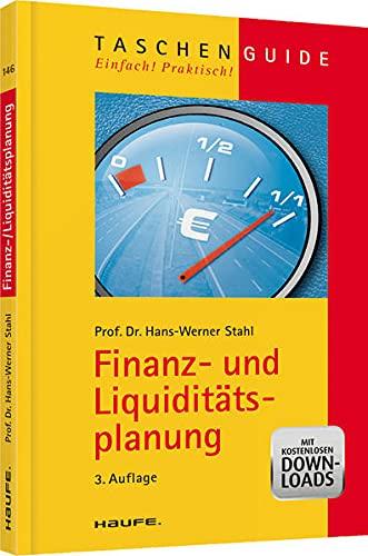 Finanz- und Liquiditätsplanung: Stahl, Hans-Werner