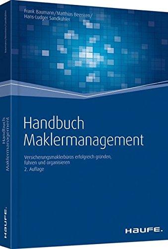 9783648024089: Handbuch  Maklermanagement: Maklerbetriebe erfolgreich gr�nden, f�hren und organisieren