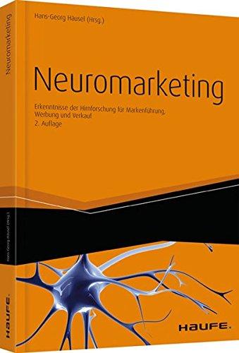 9783648029411: Neuromarketing: Erkenntnisse der Hirnforschung f�r Markenf�hrung, Werbung und Verkauf