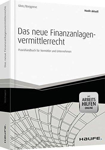 Das neue Finanzanlagenvermittlerrecht - mit Arbeitshilfen online: Carlo H. Borggreve