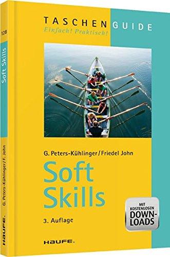 Soft Skills: Peters-K�hlinger, Gabriele; John, Friedel