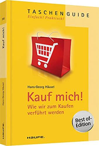 9783648035597: Kauf mich!: Wie wir zum Kaufen verführt werden