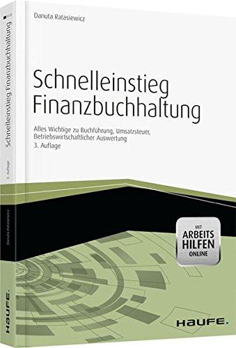 9783648036648: Schnelleinstieg Finanzbuchhaltung -mit Arbeitshilfen online: Alles Wichtige zu Buchführung, Umsatzsteuer, Betriebswirtschaftlicher Auswertung