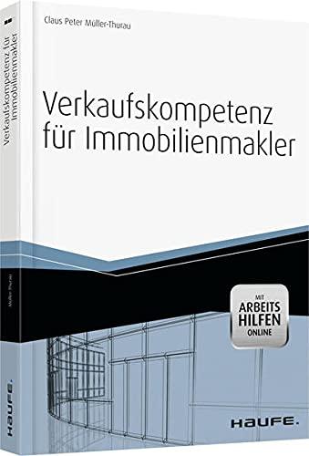 9783648038215: Verkaufskompetenz für Immobilienmakler -mit Arbeitshilfen online-: Objektakquise - Vermarktung - Recht