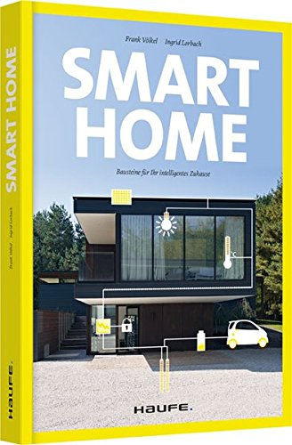 9783648049006: Smart Home - Bausteine für Ihr intelligentes Zuhause: Bausteine für Ihr intelligentes Zuhause
