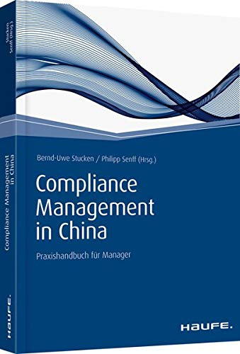 Compliance Management in China: Bernd-Uwe Stucken