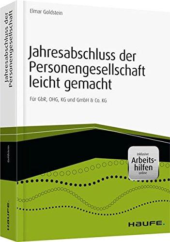 9783648056769: Jahresabschluss der Personengesellschaft leicht gemacht - inkl. Arbeitshilfen online: F�r GbR, OHG, KG und GmbH & Co. KG