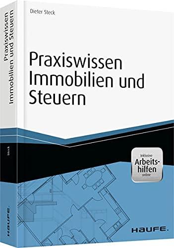 9783648057391: Praxiswissen Immobilien und Steuern - inkl. Arbeitshilfen online: F�r Verwalter, Makler und Eigent�mer