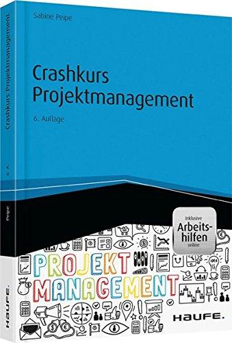 9783648066263: Crashkurs Projektmanagement - inkl. Arbeitshilfen online