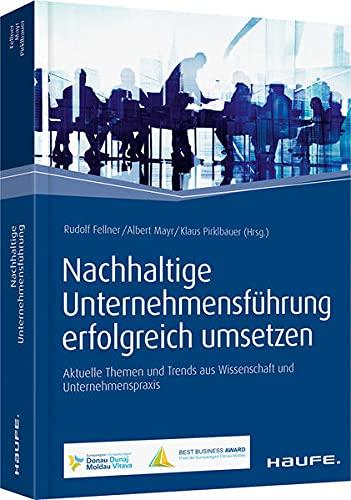 Nachhaltige Unternehmensführung erfolgreich umsetzen: Rudolf Fellner