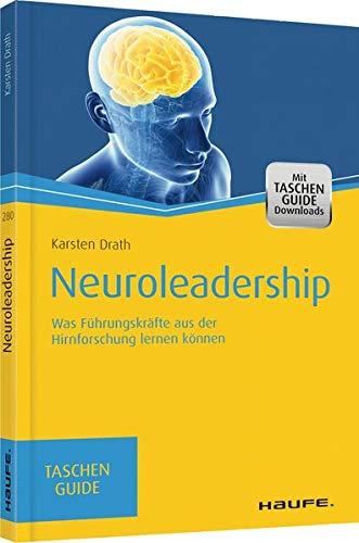 9783648071359: Neuroleadership: Was F�hrungskr�fte aus der Hirnforschung lernen k�nnen