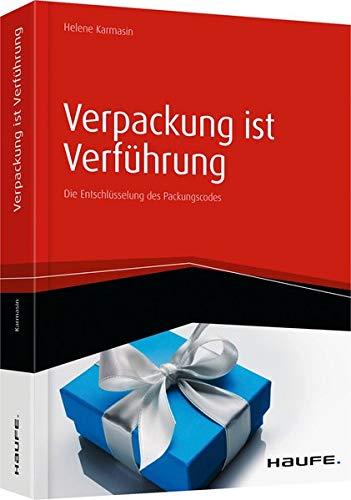 Verpackung ist Verführung: Helene Karmasin