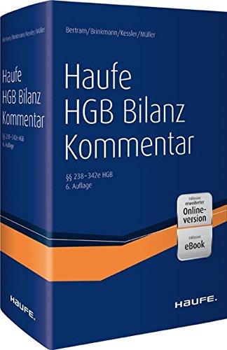 Haufe HGB Bilanz-Kommentar 6. Auflage plus Onlinezugang: Klaus Bertram