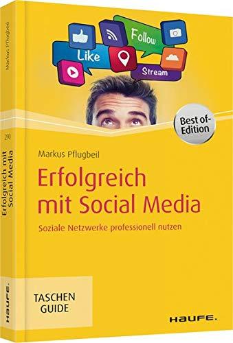 9783648089736: Erfolgreich mit Social Media: Soziale Netzwerke professionell nutzen