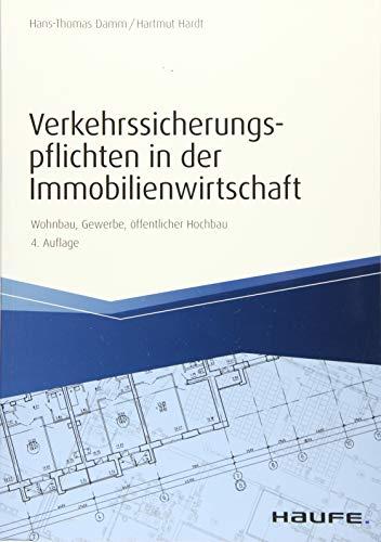 Beispielbild für Verkehrssicherungspflichten in der Immobilienwirtschaft: Wohnbau, Gewerbe, öffentlicher Hochbau (Hammonia bei Haufe) zum Verkauf von medimops