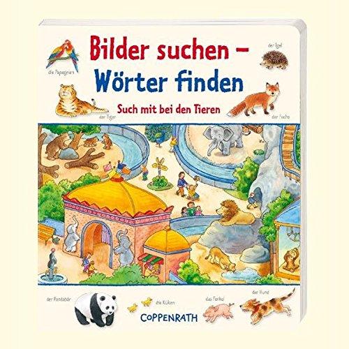 Bilder suchen - Wà rter finden. Such mit bei den Tieren: Hans-Günther Dà ring