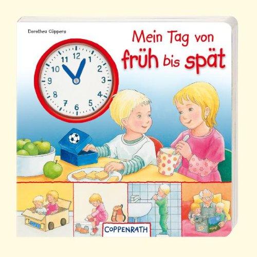 9783649602408: Mein Tag von früh bis spät: Mein erstes Uhrenbuch