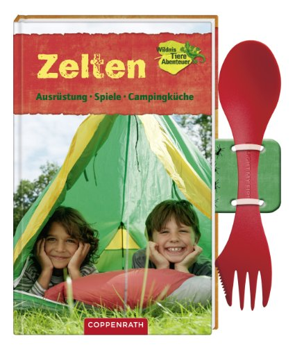 9783649604334: Zelten - Ausrüstung, Spiele, Campingküche