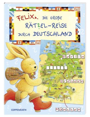 9783649604396: Felix - Die große Ratsel-Reise durch Deutschland