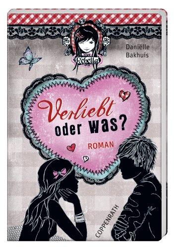 9783649604402: Rebella: Verliebt - oder was?